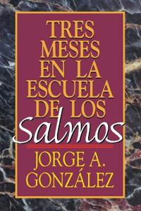 Tres Meses En La Escuela De Los Salmos / Three Months in School of the Psalms