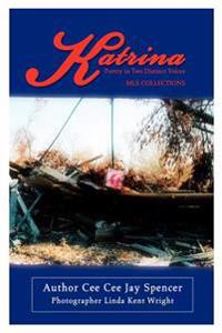 Katrina:poetry in Two Distinct Voices