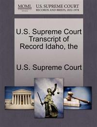 The U.S. Supreme Court Transcript of Record Idaho