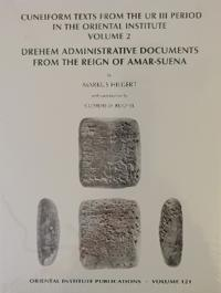 Cuneiform Texts from the Ur III Period in the Oriental Institute