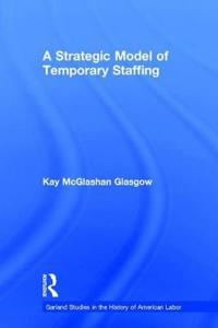 A Strategic Model of Temporary Staffing