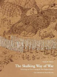 The Skulking Way of War