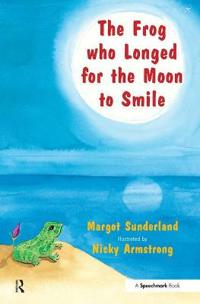 The Frog Who Longed for the Moon to Smile