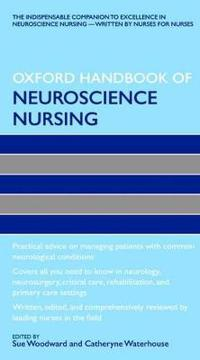 Oxford Handbook of Neuroscience Nursing