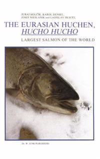 The Eurasian Huchen, Hucho Hucho