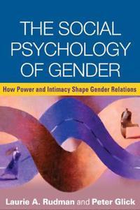 The Social Psychology of Gender