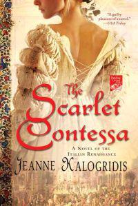 The Scarlet Contessa: A Novel of the Italian Renaissance