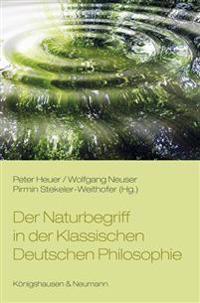 Der Naturbegriff in der Klassischen Deutschen Philosophie