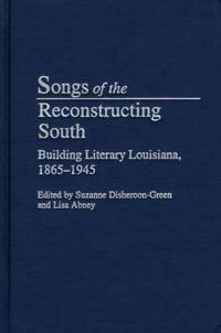 Songs of the Reconstructing South