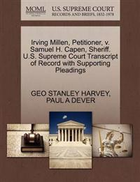 Irving Millen, Petitioner, V. Samuel H. Capen, Sheriff. U.S. Supreme Court Transcript of Record with Supporting Pleadings