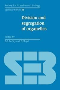 The Division and Segregation of Organelles