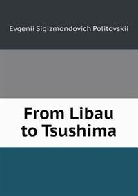 From Libau to Tsushima
