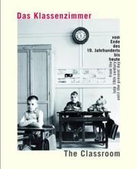 The Classroom / Das Klassenzimmer