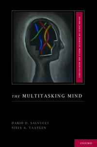 The Multitasking Mind