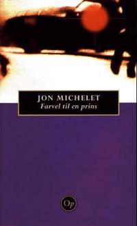Farvel til en prins - Jon Michelet | Ridgeroadrun.org