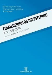 Finansiering og investering; kort og godt