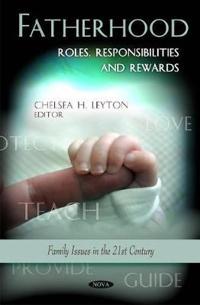 Fatherhood - roles, responsibilities & rewards