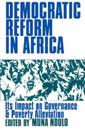 Democratic reform in africa - the impact on governance and poverty alleviat