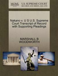 Nakano V. U S U.S. Supreme Court Transcript of Record with Supporting Pleadings