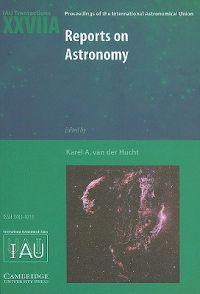 Reports on Astronomy 2006-2009 (IAU XXVIIA)