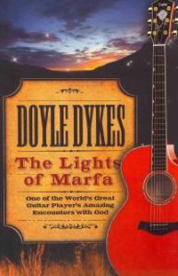 The Lights of Marfa