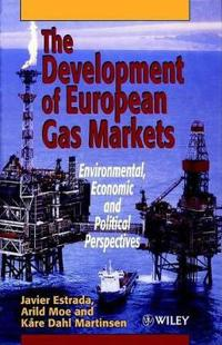 The Development of European Gas Markets: Environmental, Economic and Political Perspectives