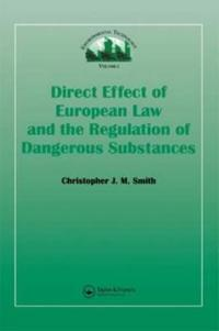 Direct Effect of European Law and the Regulation of Dangerous Substances