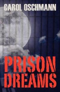 Prison Dreams