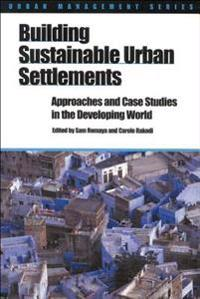 Building Sustainable Urban Settlements