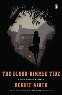 The Blood-Dimmed Tide: A John Madden Mystery