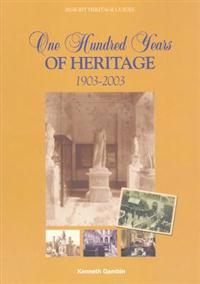 One Hundred Years of Heritage, 1903-2003