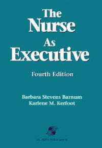 The Nurse As Executive