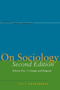 On Sociology Second Edition Volume One