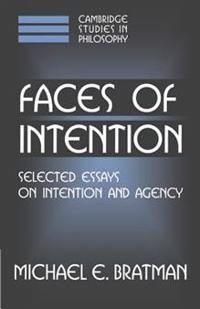 Faces of Intention