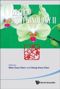 Orchid Biotechnology Ii