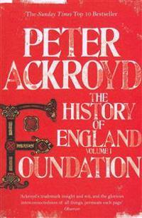 Foundation - the history of england volume i