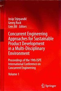 Concurrent Engineering Approaches for Sustainable Product Development in a Multi-Disciplinary Environment