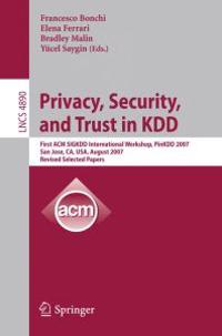 Privacy, Security, and Trust in KDD