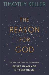 Reason for god - belief in an age of scepticism