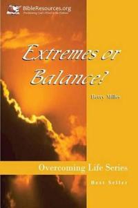 Extremes or Balance?