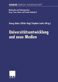 Universitats-Entwicklung Und Neue Medien