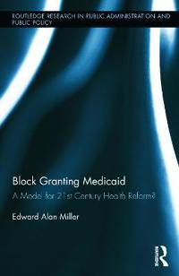 Block Granting Medicaid