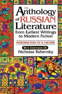 An Anthology Of Russian Literature From Earliest Writings To Modern Fiction