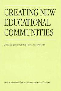Creating New Educational Communities