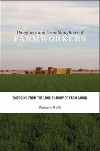 Daughters and Granddaughters of Farmworkers