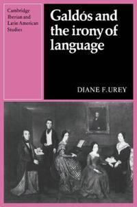 Galdos And the Irony of Language