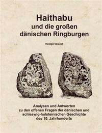 Haithabu Und Die Gro En D Nischen Ringburgen