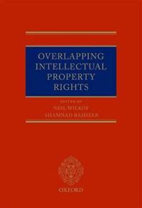 overlapping intellectual property rights wilkof neil basheer shamnad