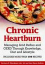 Chronic Heartburn: Managing Acid Reflux and GERD Through Understanding, Diet and Lifestyle