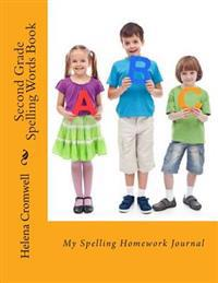 Second Grade Spelling Words Book: My Learn to Spell Journal